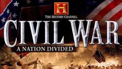 The History Channel: Civil War A Nation Divided