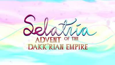Selatria: Advent of the Dakk'rian Empire cover