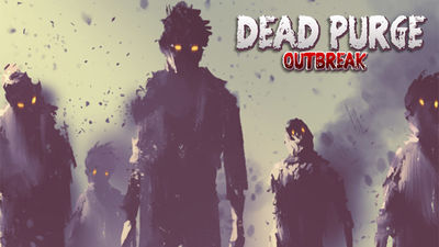 Dead Purge: Outbreak cover