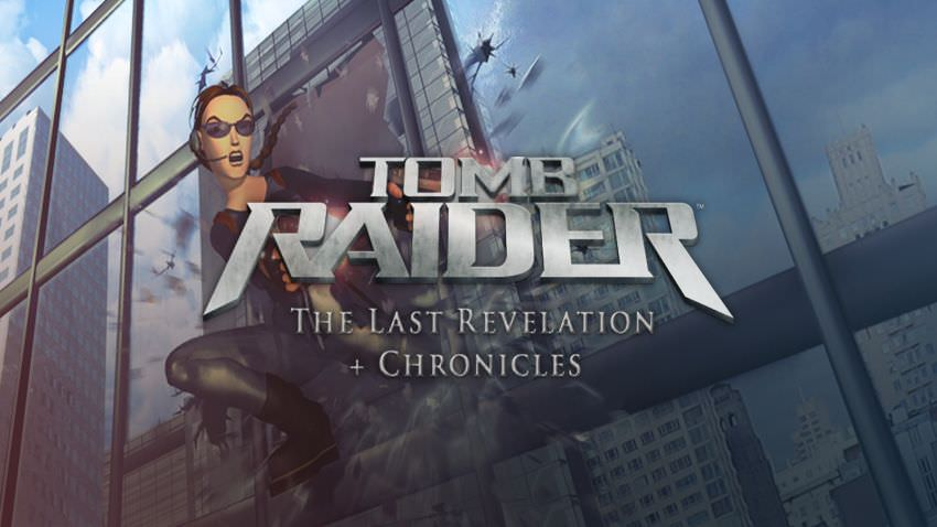 Tomb Raider 4 + 5: The Last Revelation + Chronicles