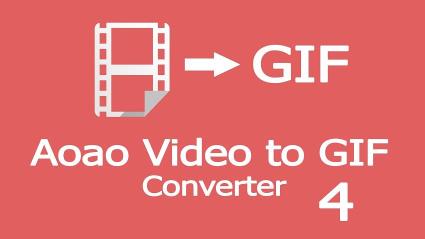 Aoao Video to GIF Converter 4