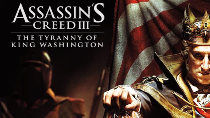 Assassin's Creed 3: The Tyranny of King Washington